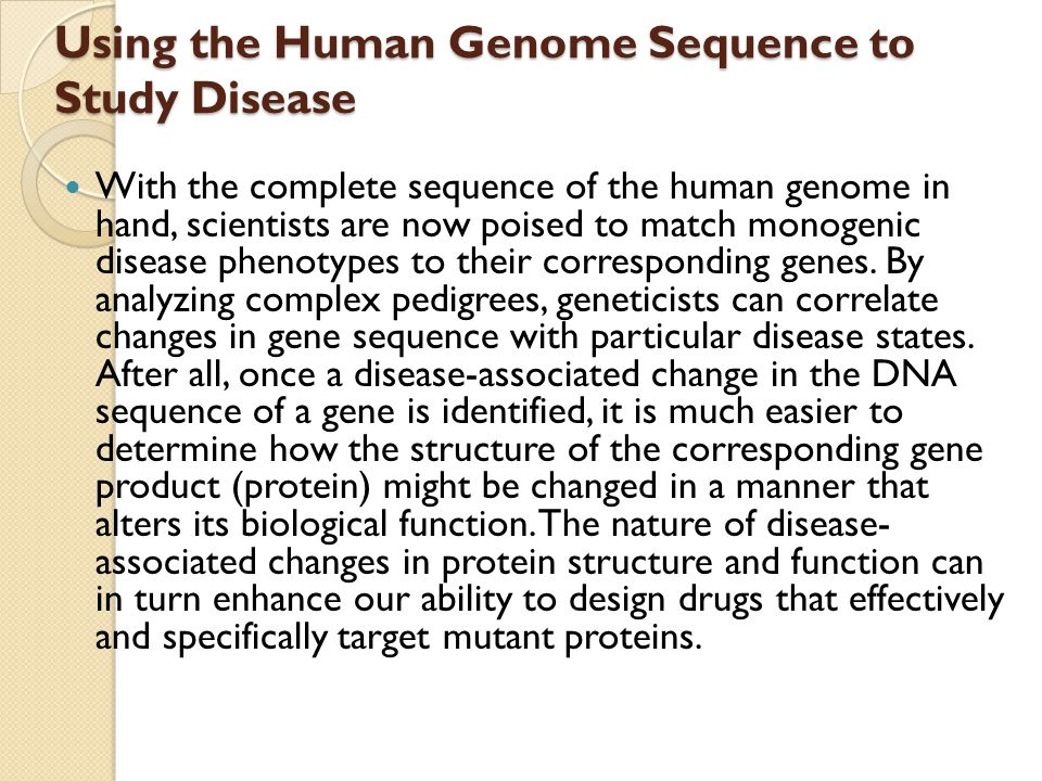 Using the Human Genome Sequence to Study Disease