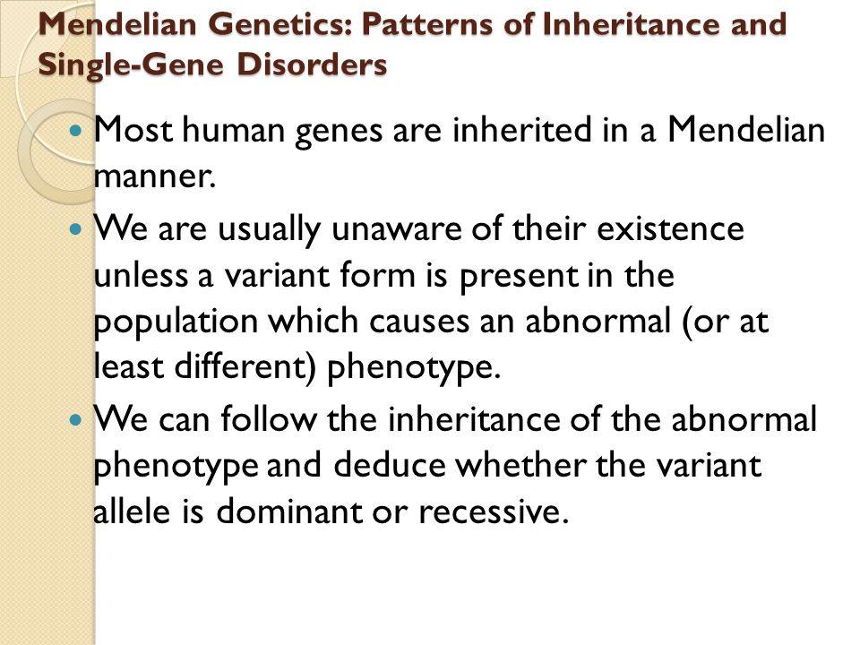 Mendelian Genetics: Patterns of Inheritance and Single-Gene Disorders