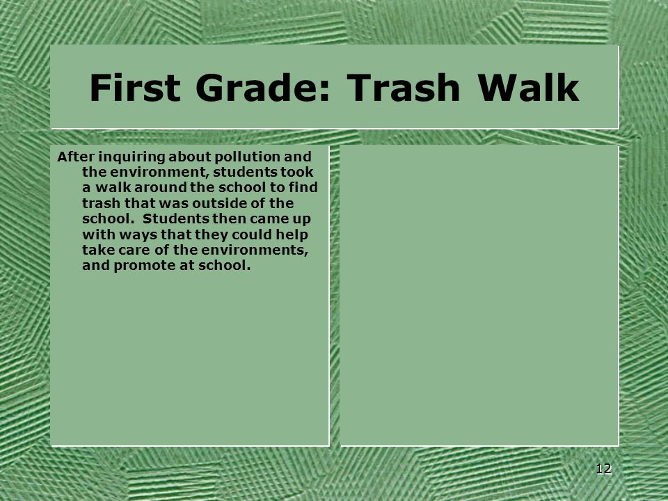 First Grade: Trash Walk