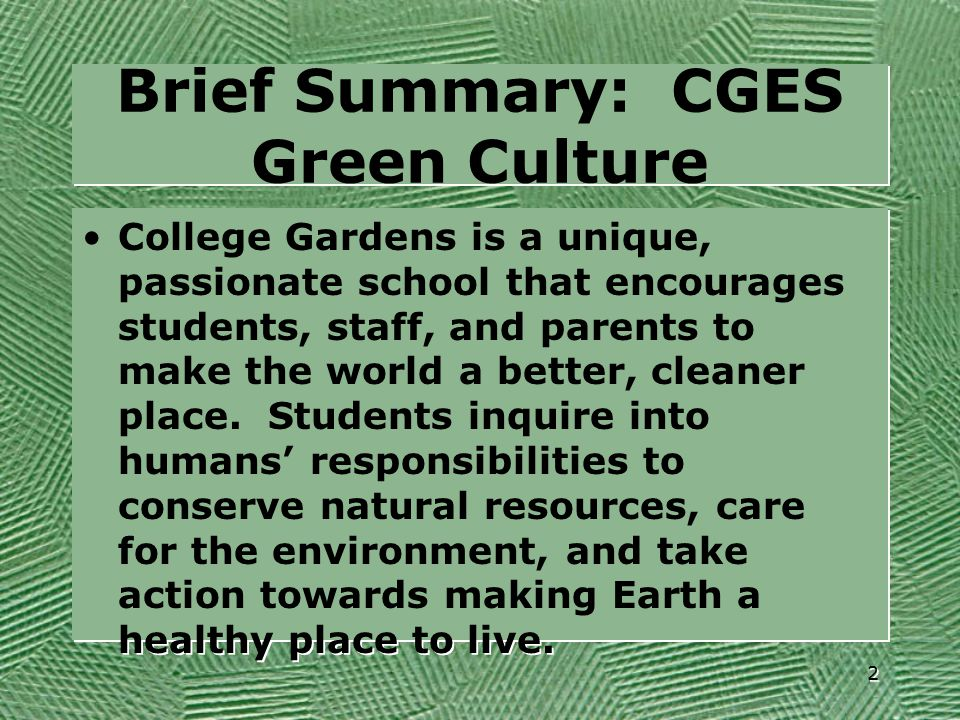 Brief Summary: CGES Green Culture