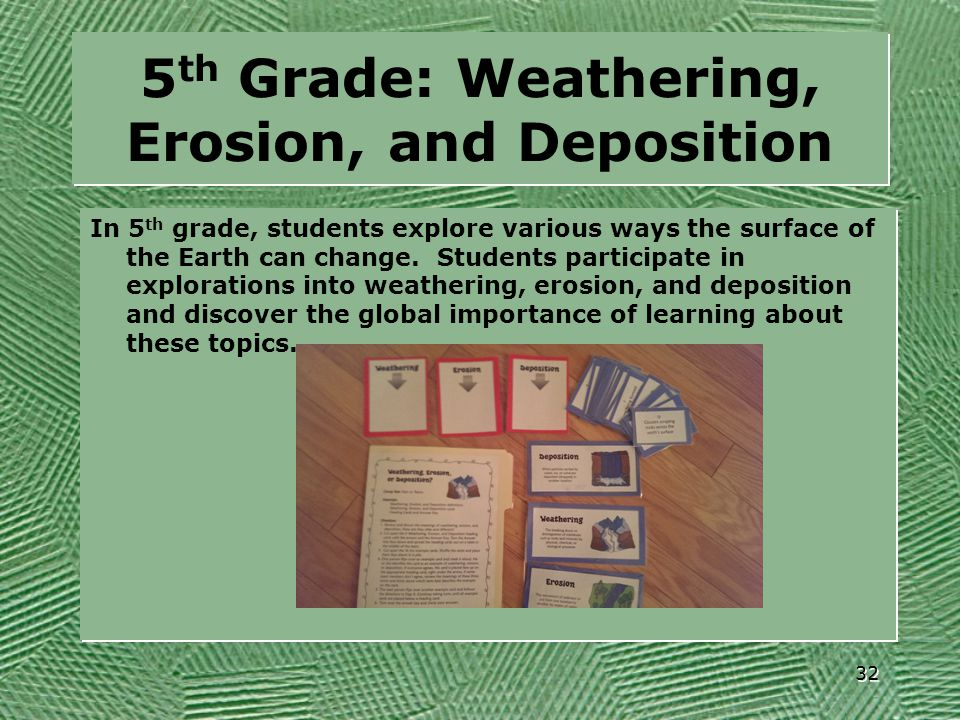 5th Grade: Weathering, Erosion, and Deposition