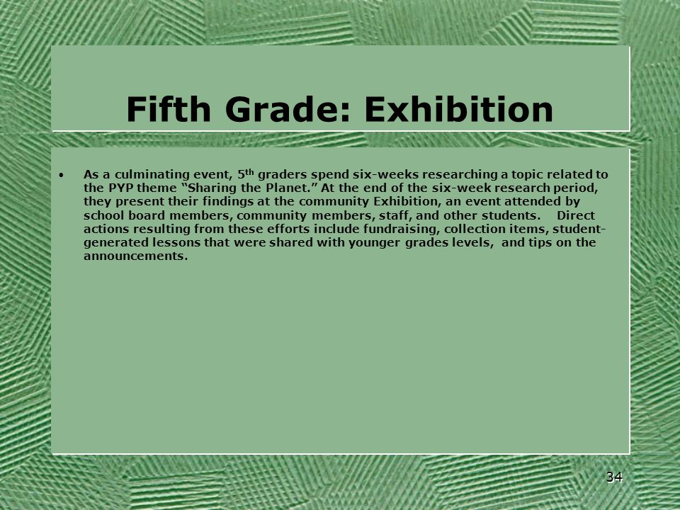 Fifth Grade: Exhibition