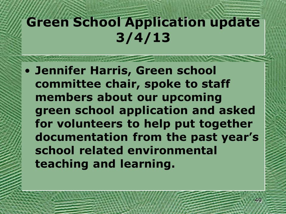 Green School Application update 3/4/13
