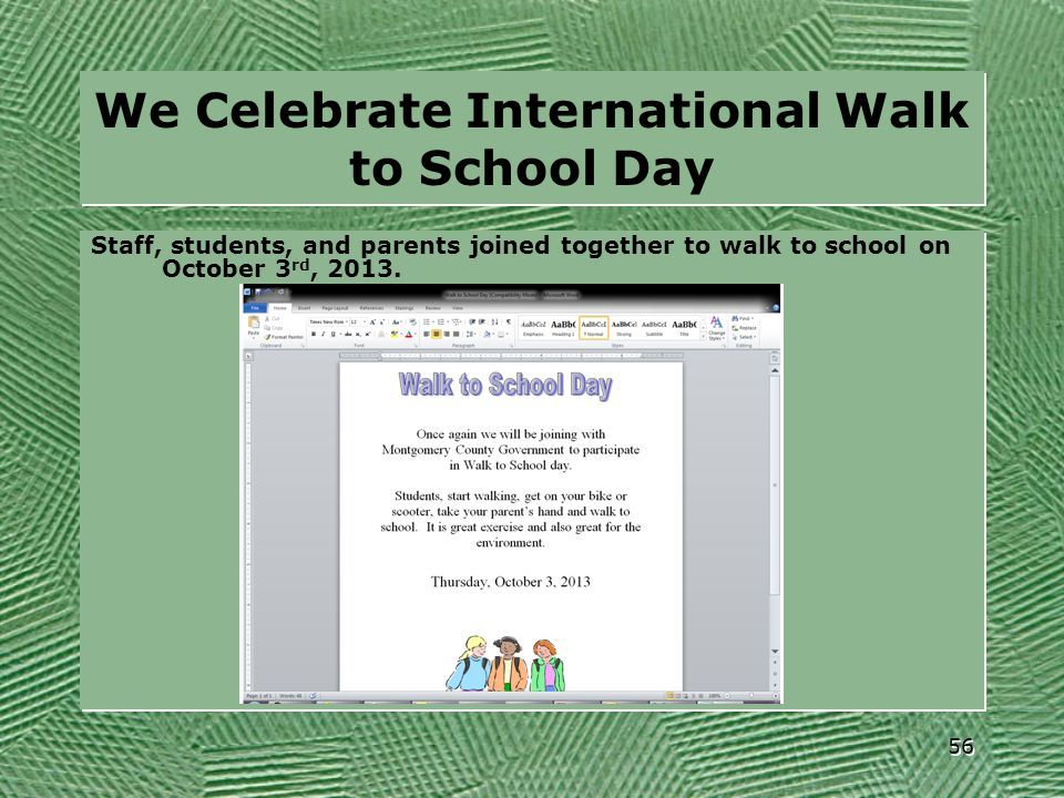 We Celebrate International Walk to School Day