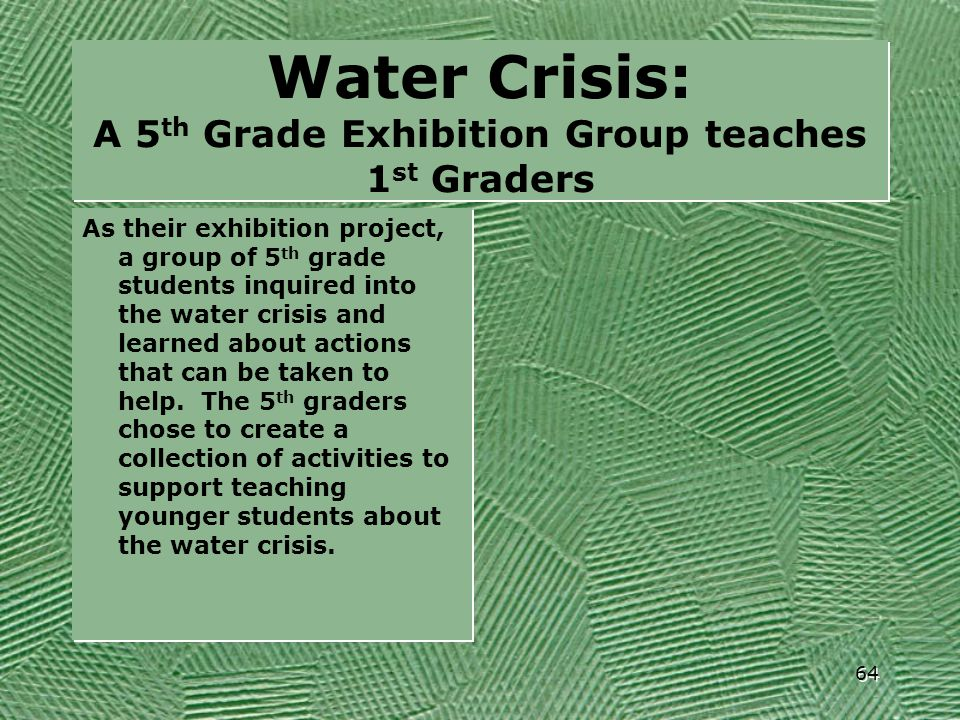 Water Crisis: A 5th Grade Exhibition Group teaches 1st Graders