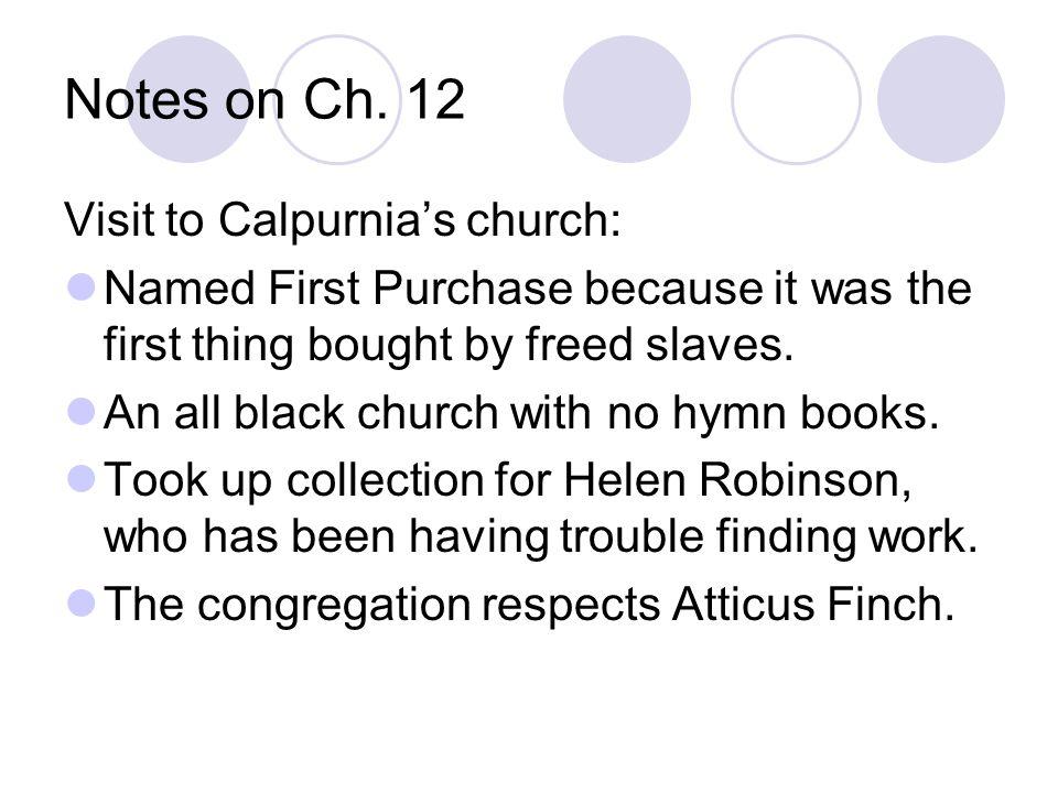 Notes on Ch. 12 Visit to Calpurnia's church: