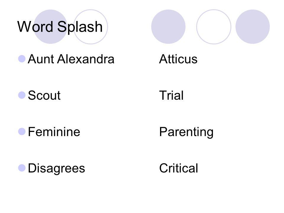 Word Splash Aunt Alexandra Atticus Scout Trial Feminine Parenting