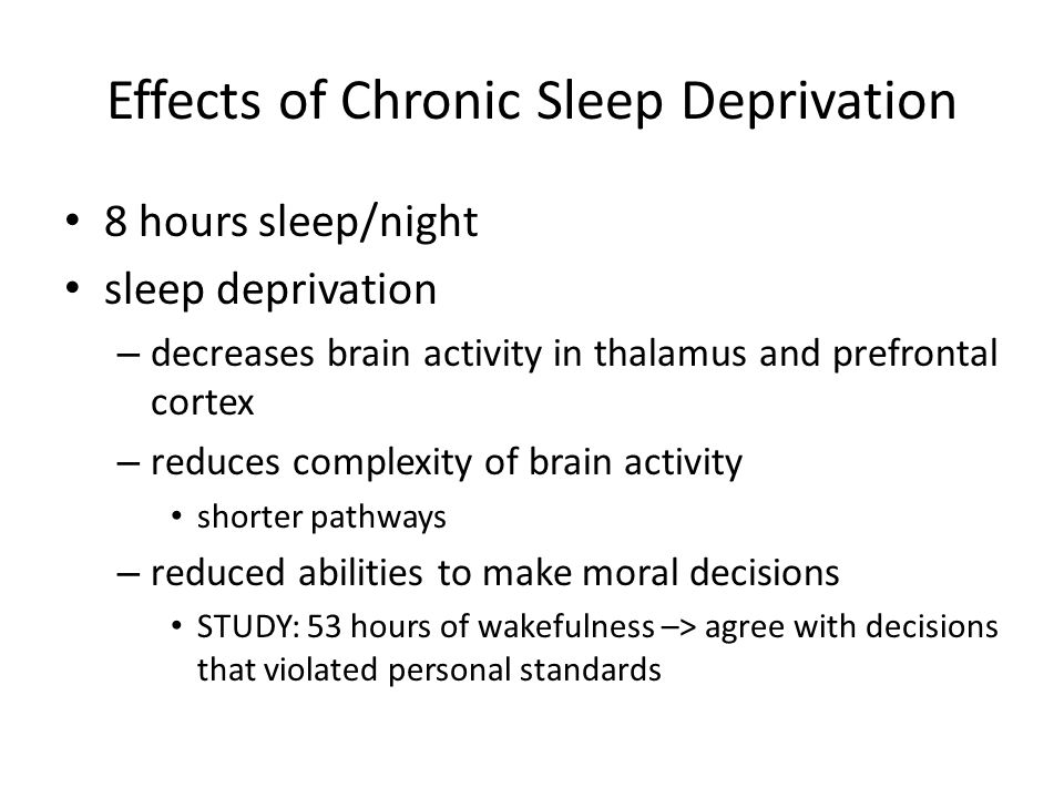 Effects of Chronic Sleep Deprivation