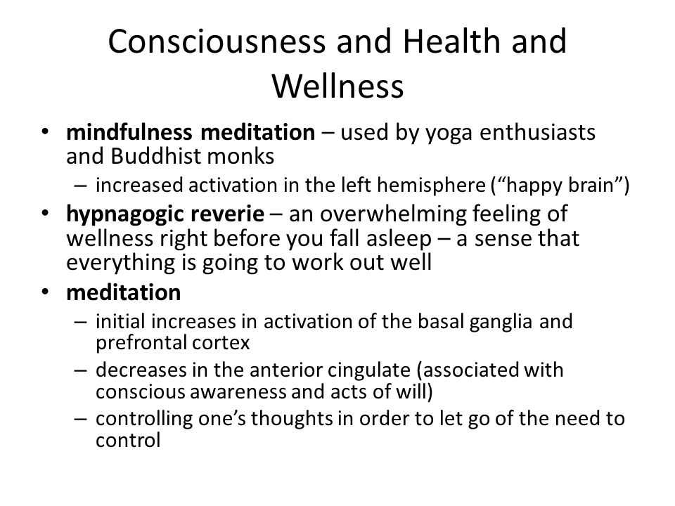 Consciousness and Health and Wellness