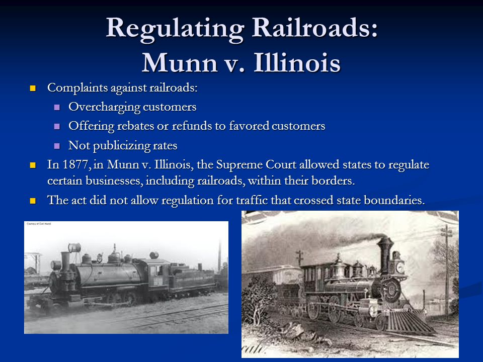 Regulating Railroads: Munn v. Illinois