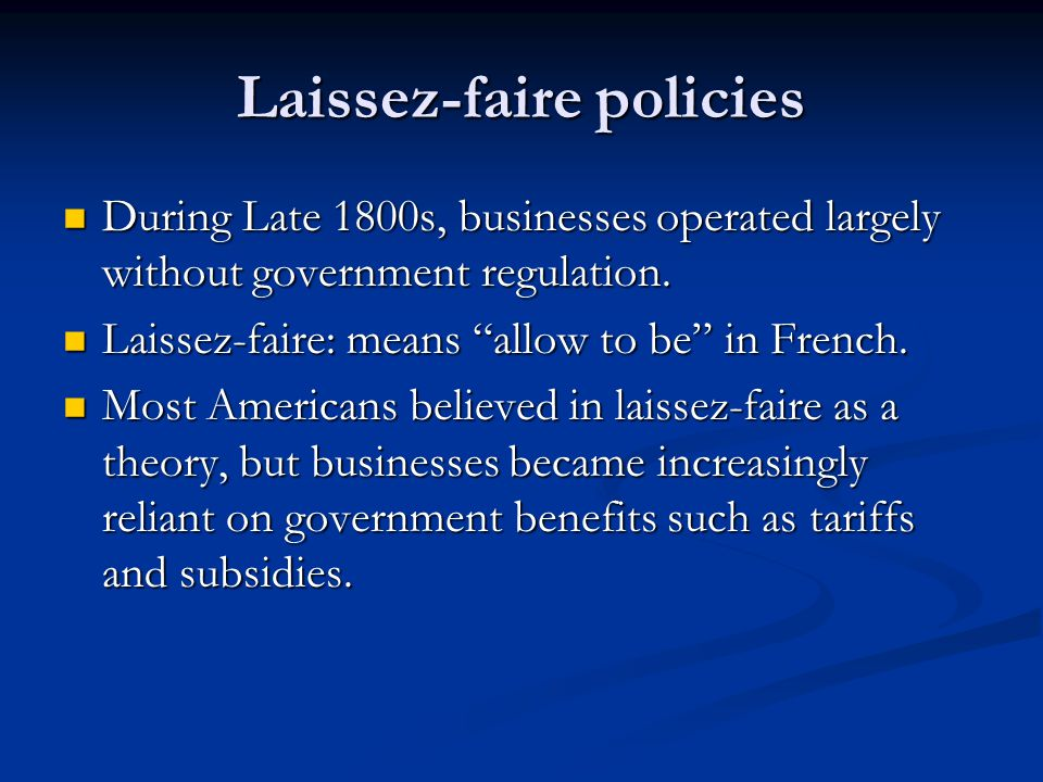 Laissez-faire policies