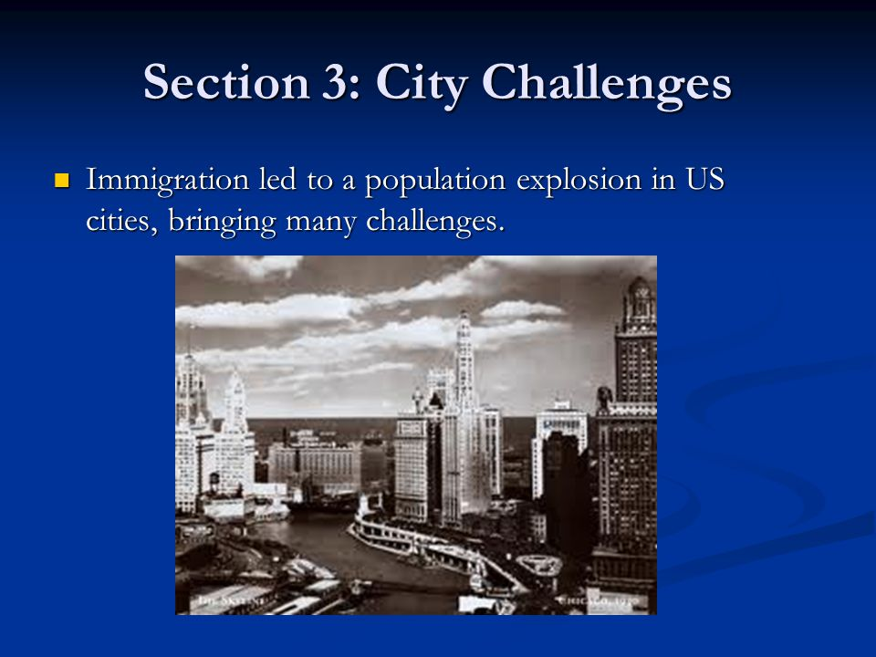 Section 3: City Challenges