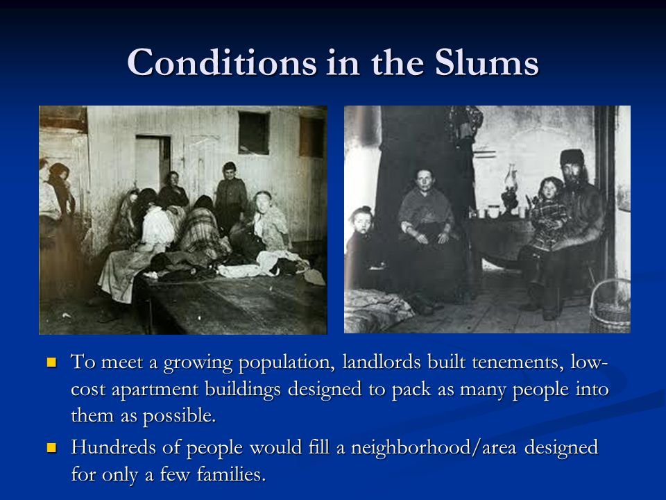Conditions in the Slums