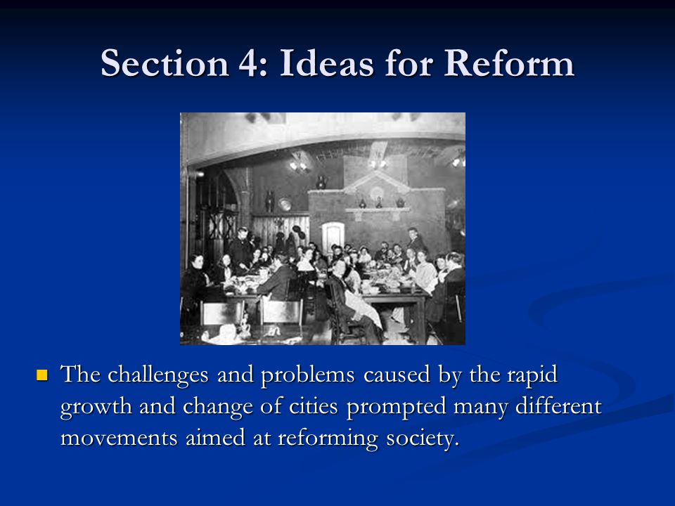Section 4: Ideas for Reform