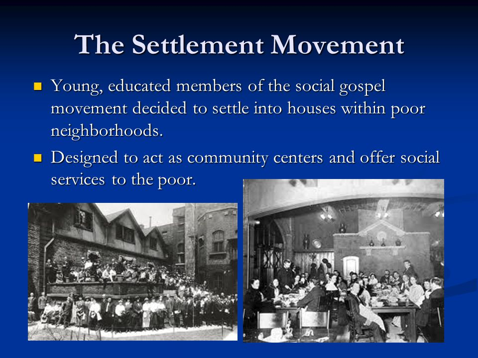 The Settlement Movement