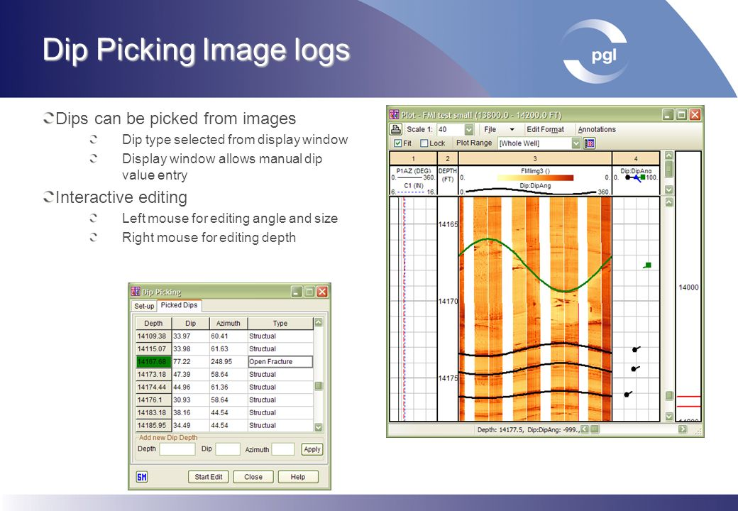 Dip Picking Image logs Dips can be picked from images