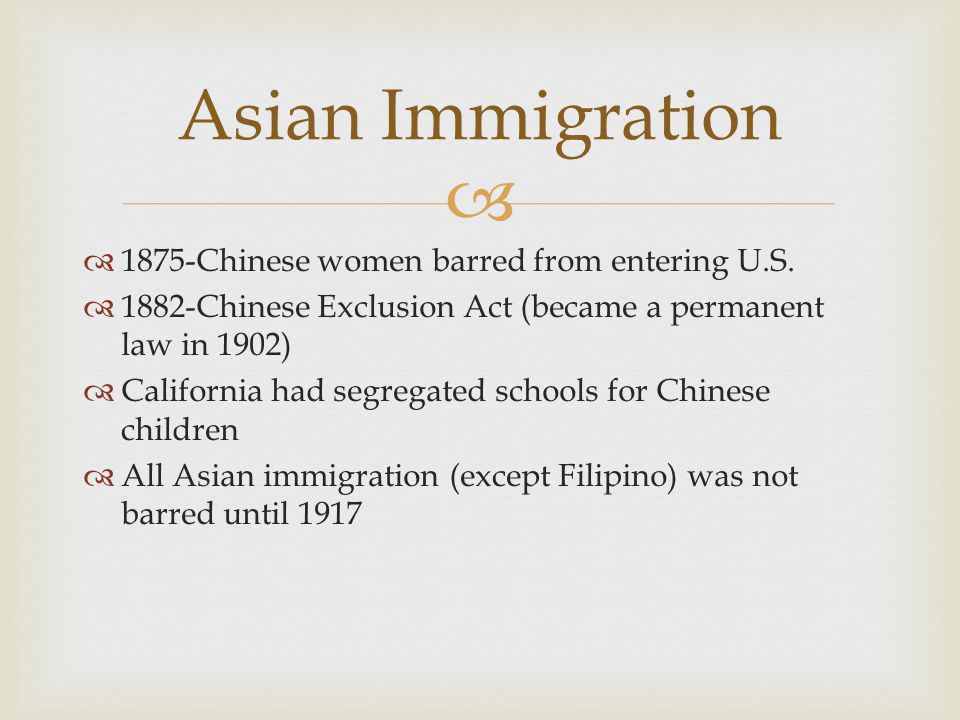 Asian Immigration 1875-Chinese women barred from entering U.S.