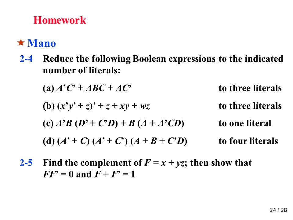 Homework 2-6 Find the complement of the following expressions: