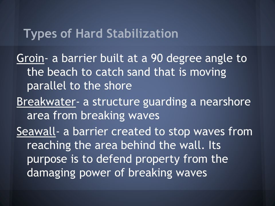 Types of Hard Stabilization