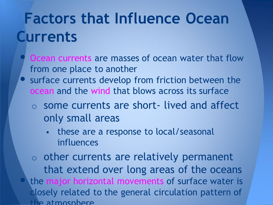 Factors that Influence Ocean Currents