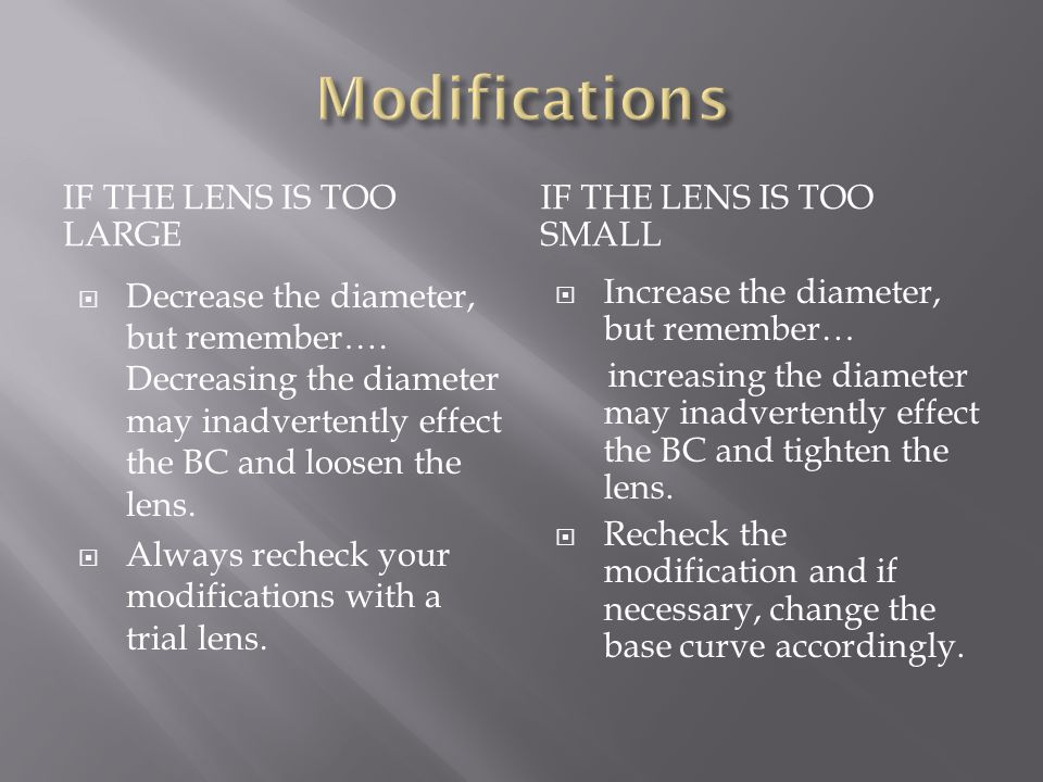 Modifications If the lens is too large If the lens is too small