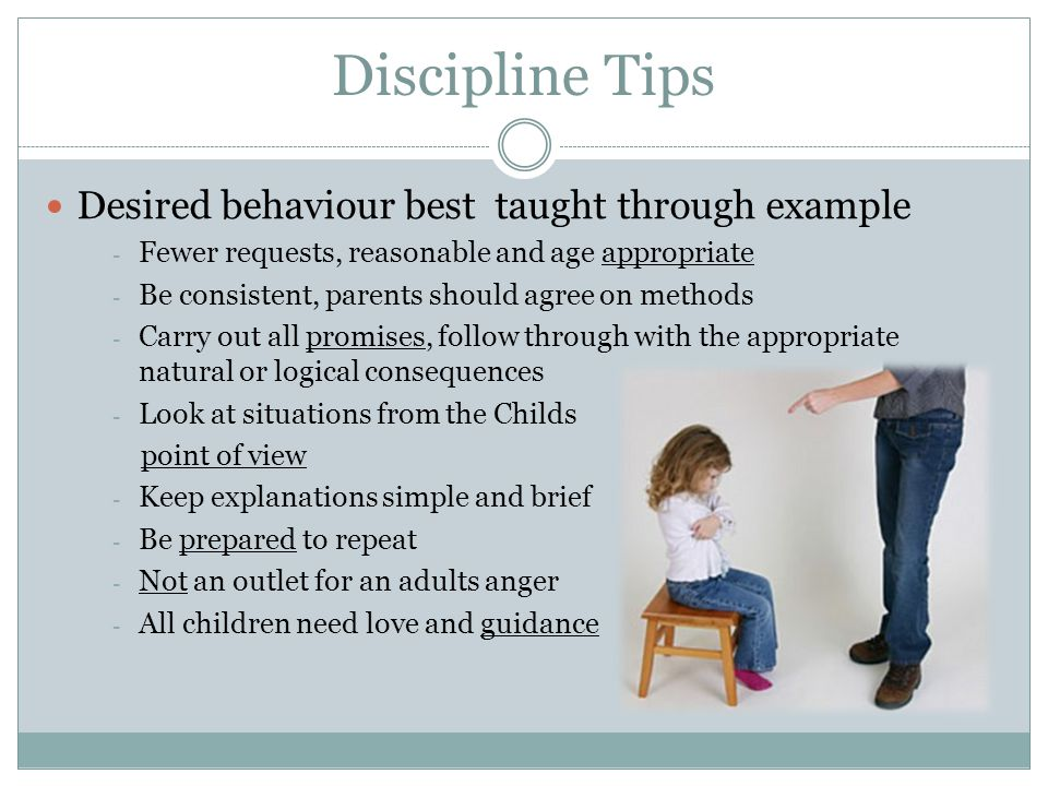 Discipline Tips Desired behaviour best taught through example