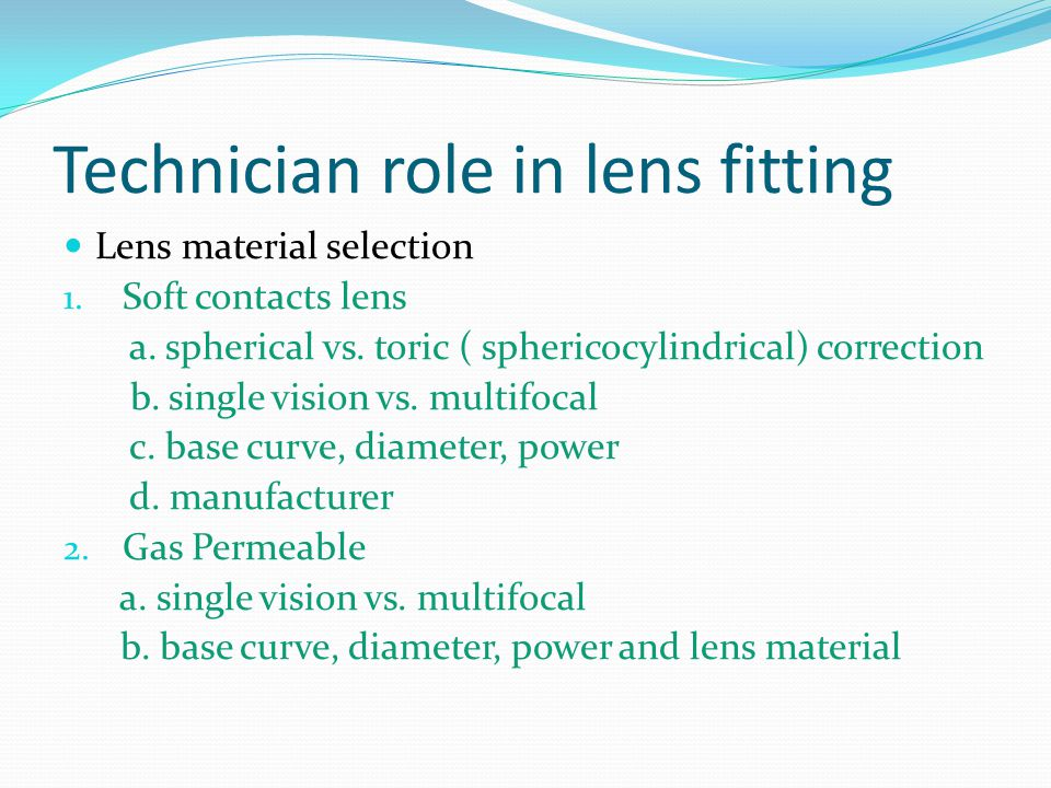 Technician role in lens fitting