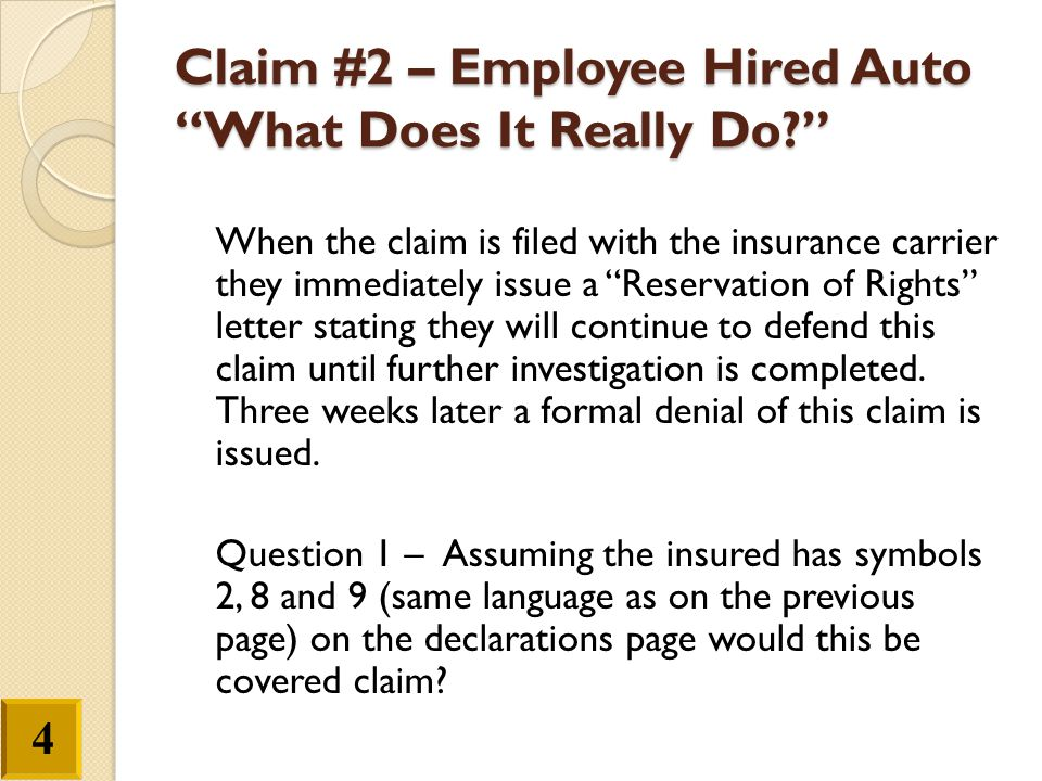 Claim #2 – Employee Hired Auto What Does It Really Do