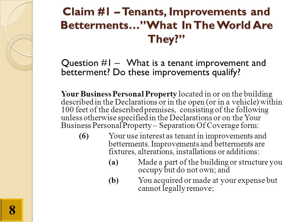 Claim #1 – Tenants, Improvements and Betterments… What In The World Are They