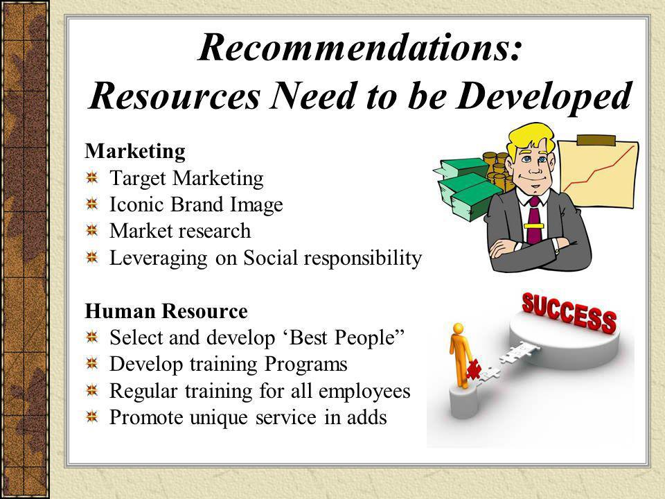 Recommendations: Resources Need to be Developed