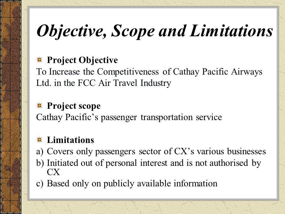 Objective, Scope and Limitations
