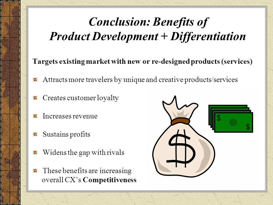 Conclusion: Benefits of Product Development + Differentiation