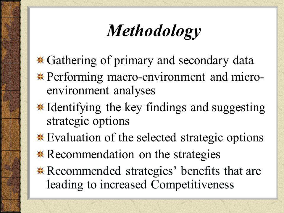 Methodology Gathering of primary and secondary data