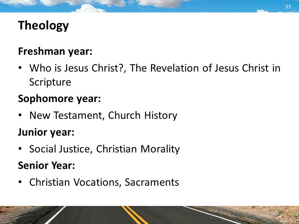 Theology Freshman year: