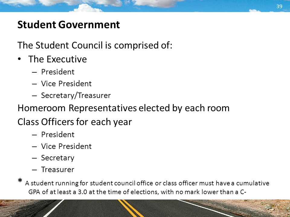 Student Government The Student Council is comprised of: The Executive
