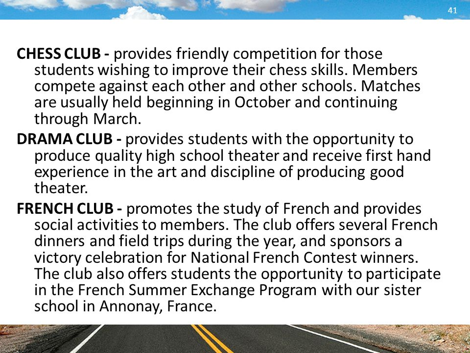 CHESS CLUB - provides friendly competition for those students wishing to improve their chess skills.