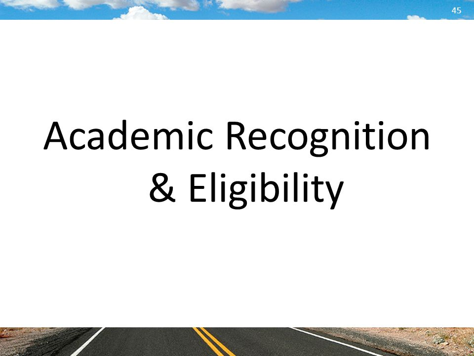 Academic Recognition & Eligibility