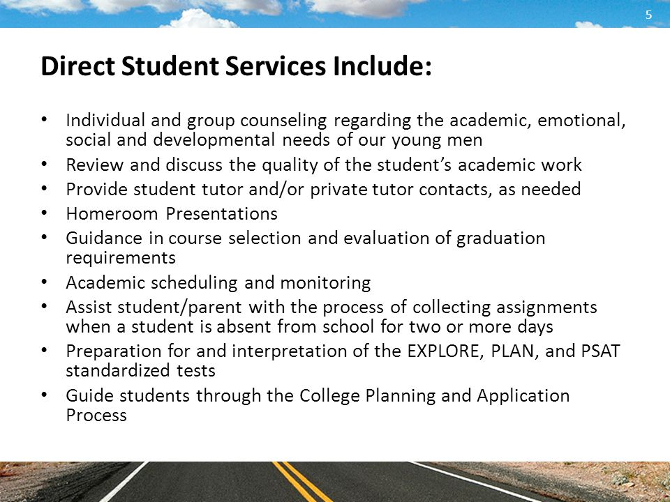 Direct Student Services Include: