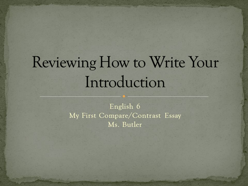 how to start a comparative essay introduction If you still don't know how to write a compare and contrast essay  any good introduction is just a perfect start it is not just a compare essay but.
