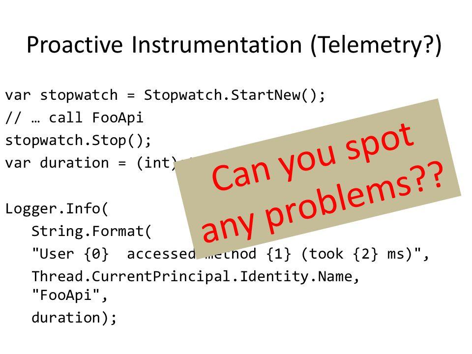 Proactive Instrumentation (Telemetry )