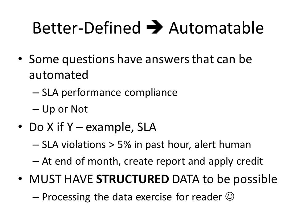 Better-Defined  Automatable