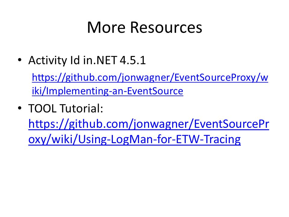 More Resources Activity Id in.NET 4.5.1