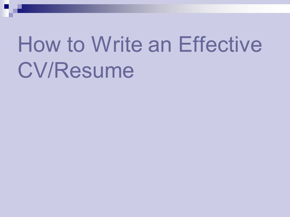 How To Write An Effective CV Resume