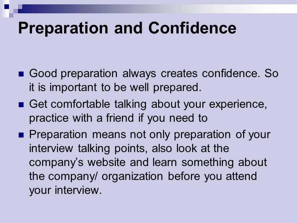 Preparation and Confidence