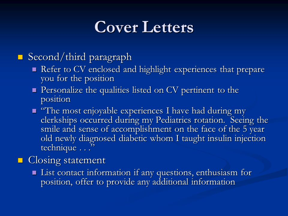 Cover Letters Second/third paragraph Closing statement
