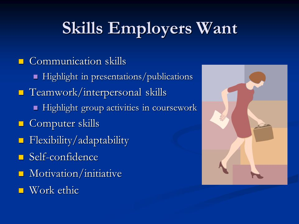 Skills Employers Want Communication skills
