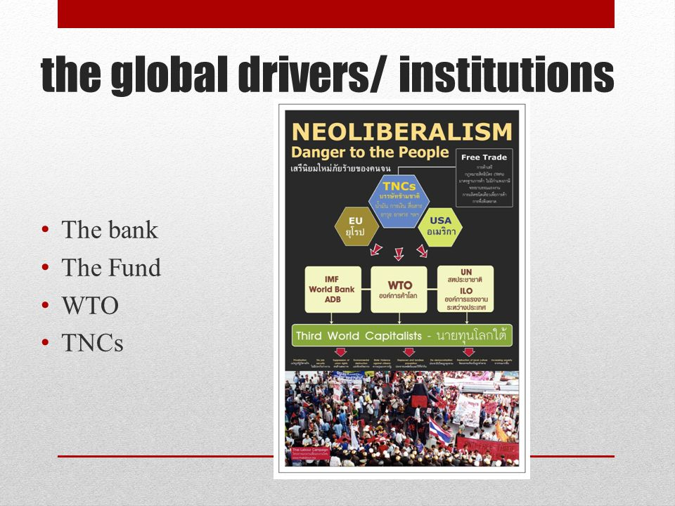 the global drivers/ institutions