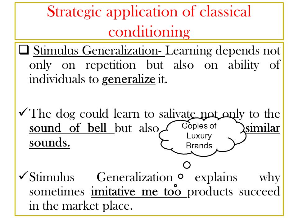 Strategic application of classical conditioning