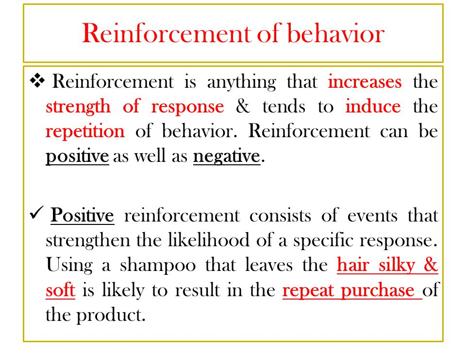 Reinforcement of behavior