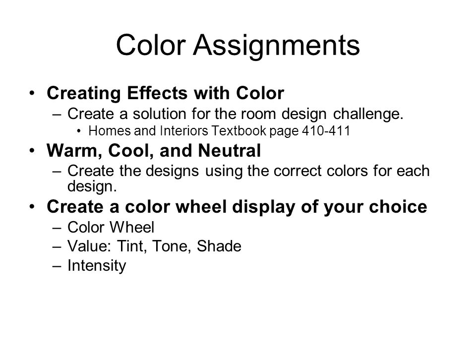 Color Assignments Creating Effects with Color Warm, Cool, and Neutral